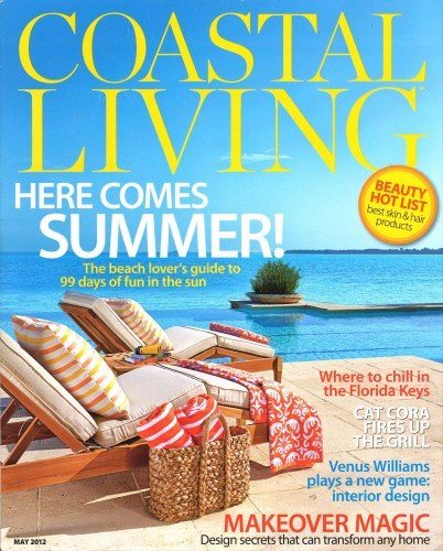 Coastal Living – May 2012