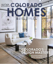 Colorado Homes & Lifestyles - March / April 2021