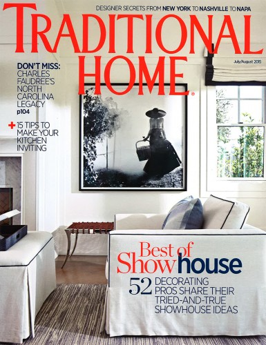 Traditional Home - July / August 2015
